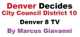 City Council Candidates District 10 in Denver