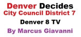 City Council Candidates District 7 in Denver