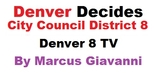 City Council Candidates District 8 in Denver