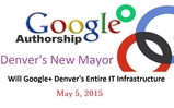 Denver Mayor will Google+ the entire city and county of Denver