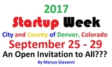 Startup Week 2017 Future Denver @DowntownDenver @DENstartupweek