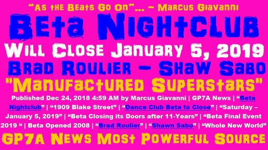 Beta Nightclub – Will Close January 5, 2019 by Marcus Giavanni