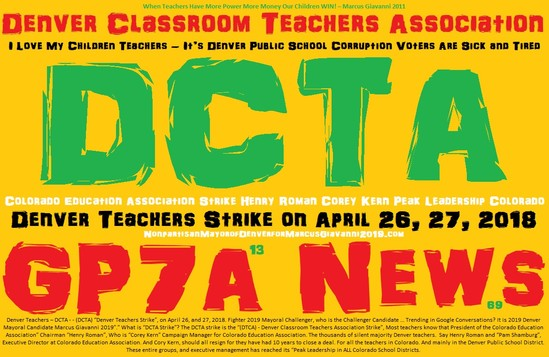 Strike - Teachers Strike, Denver Teachers Strike, DCTA Strike, CEA Strike Today April 26, 2018. As heard on the Marcus Giavanni Show Saturday 12pm Denver Time Prime time. 1100KFNX.com
